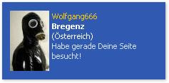 Gummimasken-Mann Wolfgang666: Ich habe gerade Deine Seite besucht!