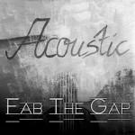 Fab The Gap - Acoustic